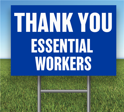 Thank You Essential Workers Signs